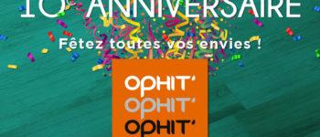 OPHIT fête son 10ème anniversaire